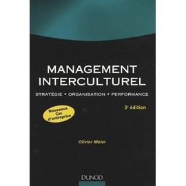 Management Interculturel - Stratégie, Organisation, Performance - Olivier Meier