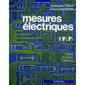 Mesures �lectriques - Classes De 1re F2, F3 de Jean Niard