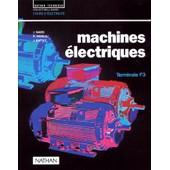 Machines �lectriques, Classe De Terminale F3 de Collectif