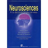 Neurosciences - A La D�couverte Du Cerveau, 2�me �dition de Mark-F Bear