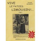 Vive Le Patois Limousin ! - Tome 1 de Fernand Mourguet