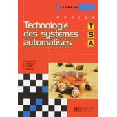 Technologie Des Syst�mes Automatis�s - Seconde, Option Tsa de Claude Chasson
