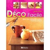 D�co Facile - Murs, Sols, Plafonds, Portes, Fen�tres, Pi�ces de Sacha Cohen