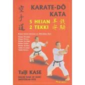 Karat�-D� Kata - 5 Heian, 2 Tekki de Ta�ji Kase