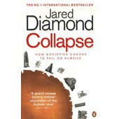 Collapse - How Societies Choose To Fail Or Succeed de Jared Diamond
