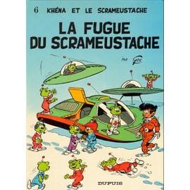 Khena Et Le Scrameustache : La Fugue Du Scrameustache
