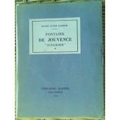 Fontaine De Jouvence. Jungborn. Ascensions Et Reflexions D'un Alpiniste Solitaire de Guido Lammer Eugen