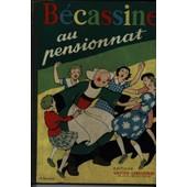 B�cassine Au Pensionnat de Caum�ry et Pinchon