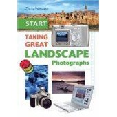 Start Taking Great Landscape Photographs de Weston