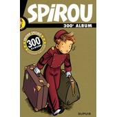 Album Spirou N� 300 - Edition Collector de Emile Bravo