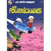 Les Petits Hommes Tome 39 - Les Fourmicrabes de Pierre Seron