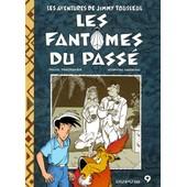 Les Aventures De Jimmy Tousseul Tome 9 - Les Fant�mes Du Pass� de Stephen Desberg