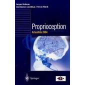 Proprioception : Actualit�s 2004 de Jacques Rodineau
