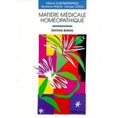 Mati�re M�dicale Hom�opathique - 2�me �dition, 1997 de Madeleine Pinkas