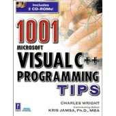 1001 Microsoft Visual C++ Programming Tips, With 2 Cd-Rom de Kris Jamsa