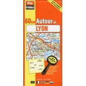 60 Km Autour De Lyon de Collectif