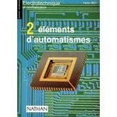 Elements D'automatismes - Tome 2 de Henri Ney