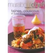 Tagines, Couscous Et Autres Douceurs Du Maroc de Gilles Mourier