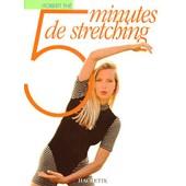 5 Minutes De Stretching de Robert Th�