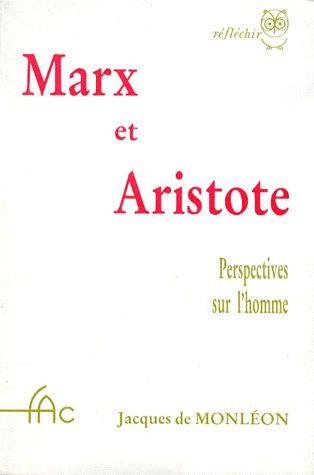 MARX ET ARISTOTE. Perspectives sur l'homme
