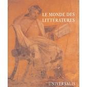 Le Monde Des Litt�ratures de Gilles Quinsat