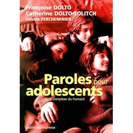 Paroles Pour Adolescents - Le Complexe Du Homard - Colette Percheminier