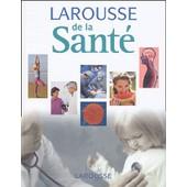 Larousse De La Sant� de Yves Morin