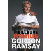Les Meilleurs Menus De Gordon Ramsay de Gordon Ramsay