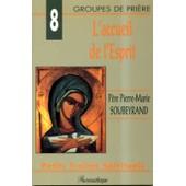 L'accueil De L'esprit de Pierre-Marie Soubeyrand