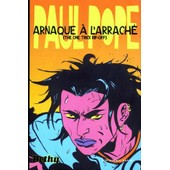 Arnaque � L'arrach� - This One Trick Rip-Off de Paul Pope