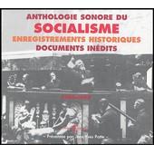 Anthologie Sonore Du Socialisme - 1789-1939, Coffret 4 Cd de Jean-Yves Patte