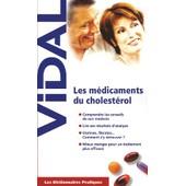 Les M�dicaments Du Cholest�rol de St�phane Korsia-Meffre