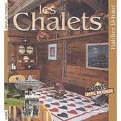 Les Chalets - Habiter L�-Haut de H�l�ne Armand