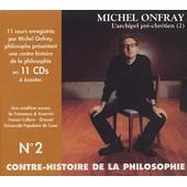 Contre-Histoire De La Philosophie N� 2 - 11 Cd Audio de Michel Onfray