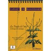 Carnet De Randonn�e - Les Simples De L'�t�, Du Bocage � La Montagne de Marie-Agn�s Perdrieau
