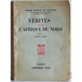 V�rit�s Sur L'afrique Du Nord de Pierre Boyer de Latour