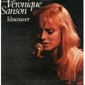 Disque Vinyle 33t Vancouver, When We're Together, Redoutable, Donne-Toin Une Maison Apres La Mienne, Etrange Comedie, Sad Limousine, Tu Sais Que Je T'aime Bien, Full Tilt Frog - Veronique Sanson