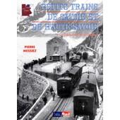 Petits Trains De Savoie Et De Haute-Savoie de La Vie Du Rail