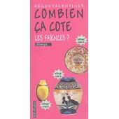 Combien �a Cote Les Fa�ences ? - C�ramique de Argus Valentine