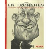 En Tronches - Caricatures Et Portraits De L'�quipe De France De Rugby de Jacky Redon