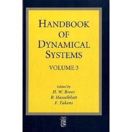 Handbook of Dynamical Systems, Volume 3 - H. Broer
