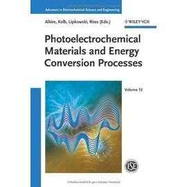 Photoelectrochemical Materials and Energy Conversion Processes - Collectif