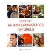 Guide Des Anti-Inflammatoires Naturels de Line Martin