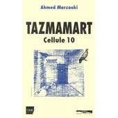 Tazmamart, Cellule 10 de Ahmed Marzouki