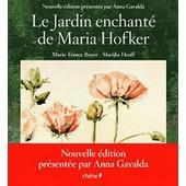 Le Jardin Enchant� De Maria Hofker de Marie-France Boyer