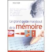 Le Grand Guide Marabout De La M�moire de Michel Noir