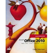Microsoft Office 2010, Advanced de Sandra Cable