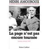 La Grande Histoire Des Francais Sous L'occupation - Tome 10, La Page N'est Pas Encore Tourn�e Janvier-Octobre 1945 de Henri Amouroux