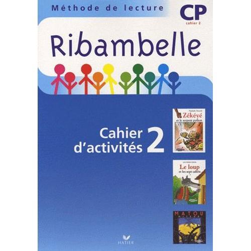Ribambelle: méthode de lecture : cp : série bleue : cahier d'activités t.2 : livret d'entrainement t