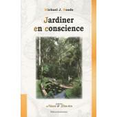 Jardiner En Conscience de Michael J Roads